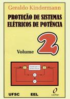 Proteção de Sistemas Elétricos de Potência – Vol.2