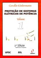 Proteção de Sistemas Elétricos de Potência – vol.1
